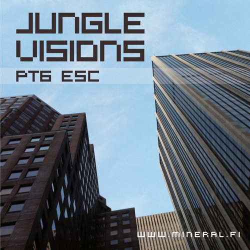 Esc presents Jungle Visions pt6