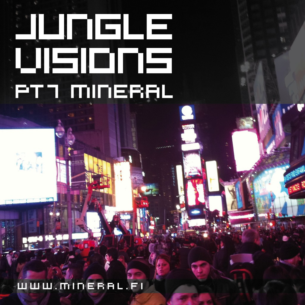 Jungle Visions pt7 mixed by Mineral